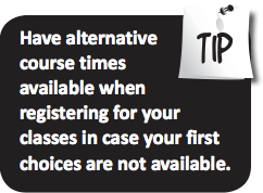 Have alternative course times available