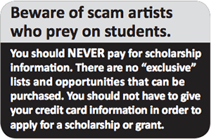 Beware of scam artists who prey on students.